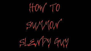 HOW TO SUMMON SLENDY GUY (SLENDY GUY TEASER TRAILER)